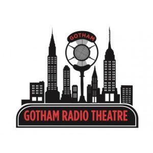Gotham Radio Theatre